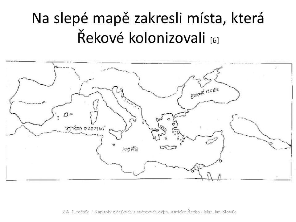 Na slepé mapě zakresli místa, která Řekové kolonizovali [6]
